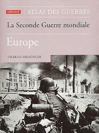 La Seconde Guerre mondiale : Europe