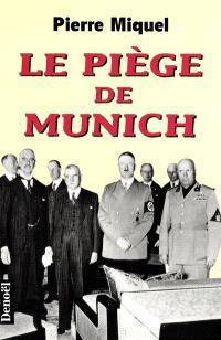 Le piège de Munich