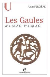 Les Gaules (provinces des Gaules et Germanies, provinces alpines) : IIe siècle av.-Ve siècle ap. J.-C.