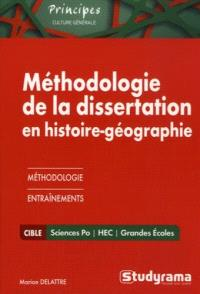 Méthodologie de la dissertation en histoire géographie : Sciences Po, HEC, grandes écoles