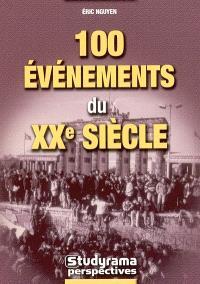 100 événements du XXe siècle