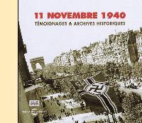 11 novembre 1940 : témoignages et archives historiques