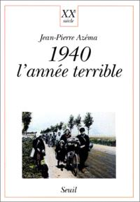 1940, l'année terrible