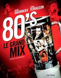 80's : le grand mix