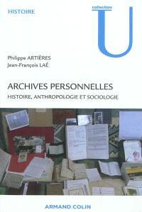 Archives personnelles : histoire, anthropologie et sociologie