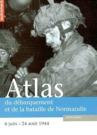 Atlas du débarquement et de la bataille de Normandie : 6 juin-24 août 1944