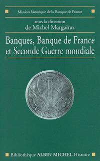 Banques, Banque de France et Seconde Guerre mondiale