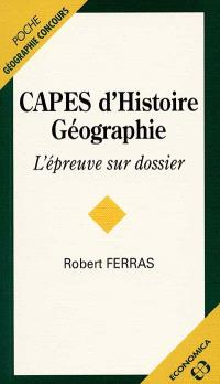 CAPES d'histoire géographie : l'épreuve sur dossier