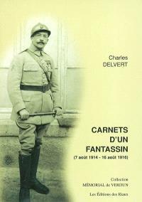 Carnets d'un fantassin : 7 août 1914-16 août 1916