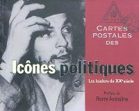 Cartes postales des icônes politiques : les leaders du XXe siècle