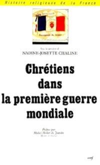 Chrétiens dans la Première Guerre mondiale : actes
