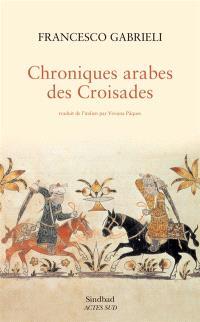 Chroniques arabes des croisades