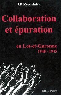 Collaboration et épuration en Lot-et-Garonne, 1940-1945