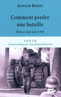 Comment perdre une bataille : mai 1940