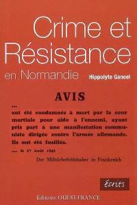 Crime et Résistance en Normandie