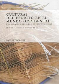 Culturas del escrito en el mundo occidental : del Renacimiento a la contemporaneidad