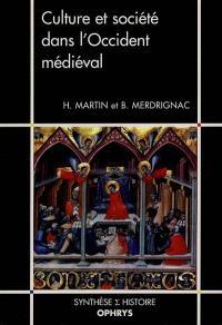 Culture et société dans l'Occident médiéval