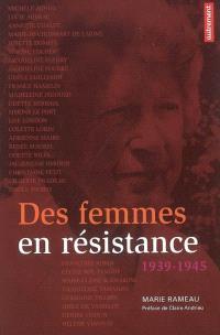 Des femmes en Résistance, 1939-1945