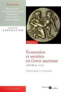 Economies et sociétés en Grèce ancienne (478-88 av. J.-C.) : oikonomia et économie