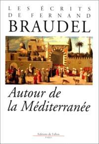 Ecrits. Volume 1, Autour de la Méditerranée
