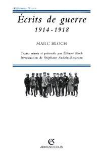 Ecrits de guerre (1914-1918)