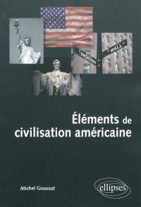 Eléments de civilisation américaine