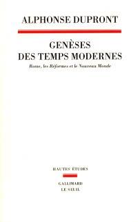 Genèses des temps modernes : Rome, les réformes et le nouveau monde