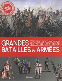Grandes batailles & armées : explorez les conflits qui ont façonné notre histoire
