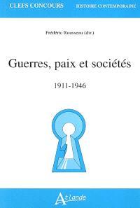 Guerres, paix et sociétés : 1911-1946