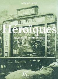Héroïques : ils étaient communistes