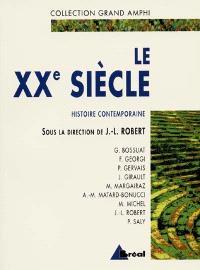 Histoire contemporaine. Volume 2, Le XXe siècle