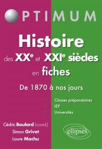 Histoire des XXe et XXIe siècles en fiches : de 1870 à nos jours