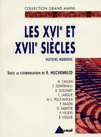 Histoire moderne. Volume 1, Les XVIe et XVIIe siècles