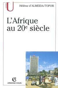 L'Afrique au XXe siècle