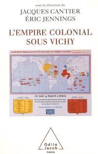 L'empire colonial sous Vichy