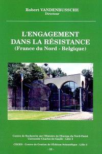 L'engagement dans la résistance (France du Nord, Belgique)