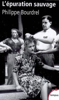 L'épuration sauvage, 1944-1945