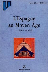 L'Espagne au Moyen Age : VIIIe-XVe siècle
