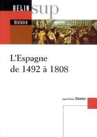 L'Espagne de 1492 à 1808