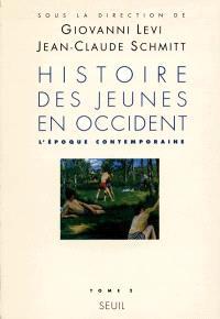 L'histoire des jeunes en Occident. Volume 2, L'époque contemporaine