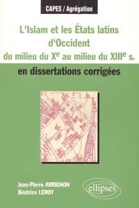 L'Islam et les Etats latins en Occident (XIIe siècle) en dissertations corrigées