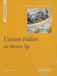 L'océan Indien au Moyen Age