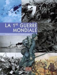 La 1re Guerre mondiale