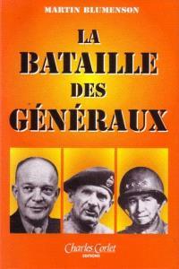 La bataille des généraux