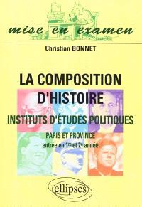 La composition d'histoire, instituts d'études politiques, Paris et province : entrée en première et deuxième années, nouveaux programmes