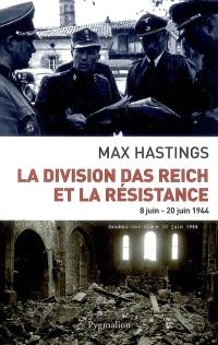 La division Das Reich et la Résistance : 8 juin-22 juin 1944