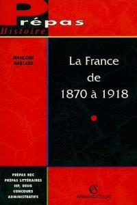 La France de 1870 à 1918 : l'ancrage de la République