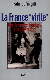 La France virile : les femmes tondues à la Libération