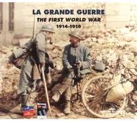 La Grande guerre = The first World war. Volume 1