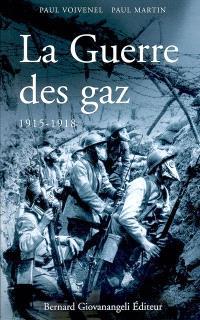 La guerre des gaz : 1915-1918